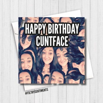 CUNTFACE FACE BIRTHDAY CARD - FS454