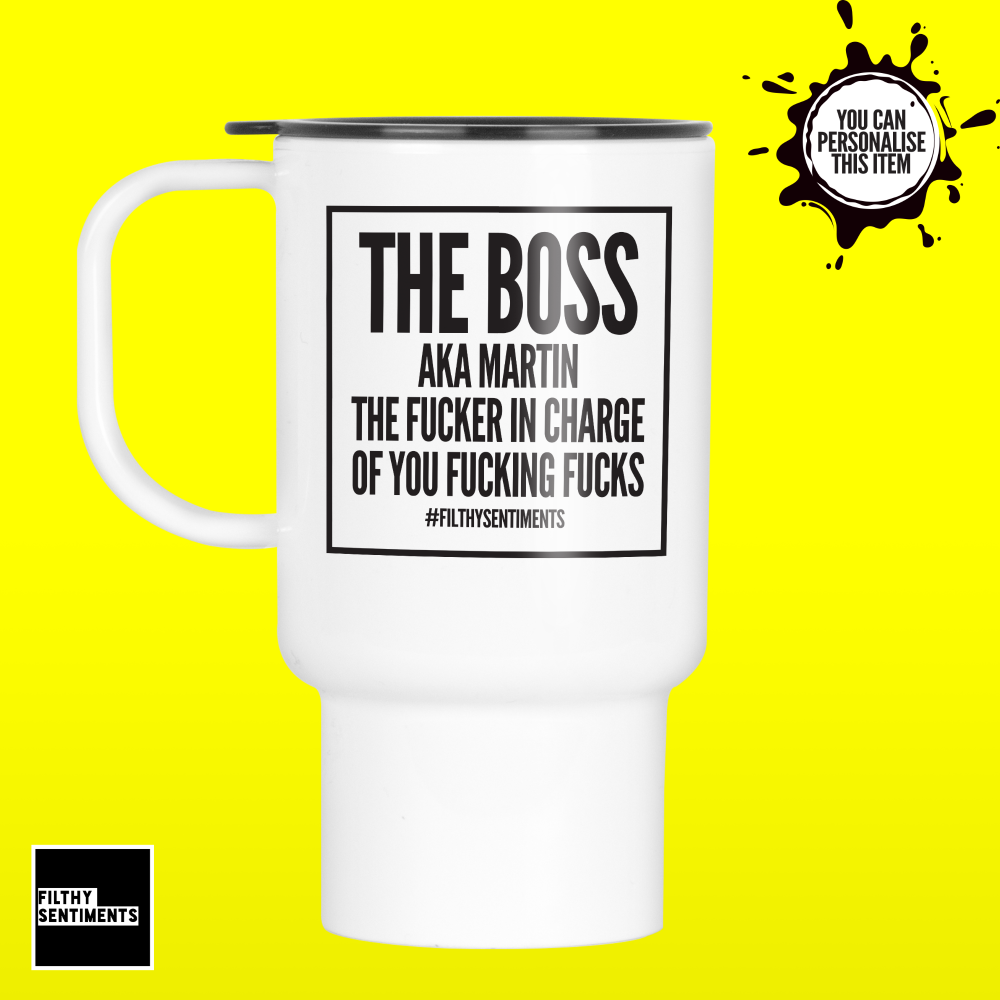 BOSS IN CHARGE TRAVEL MUG 136
