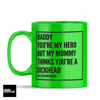 DADDY YOU'RE MY HERO MUG