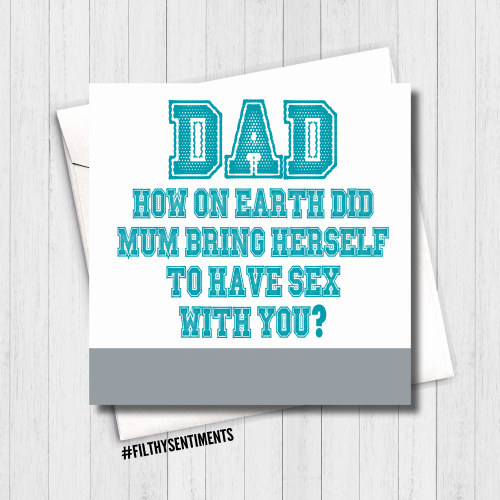 Dad, how does Mum have sex with you? Card - FS460