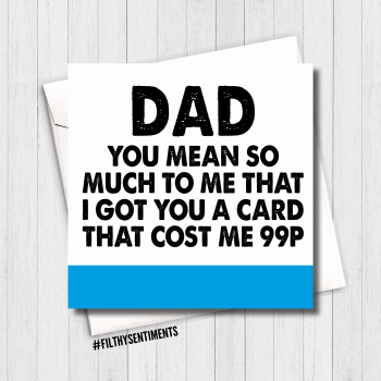 Dad, you're worth 99p - FS463/ H0002