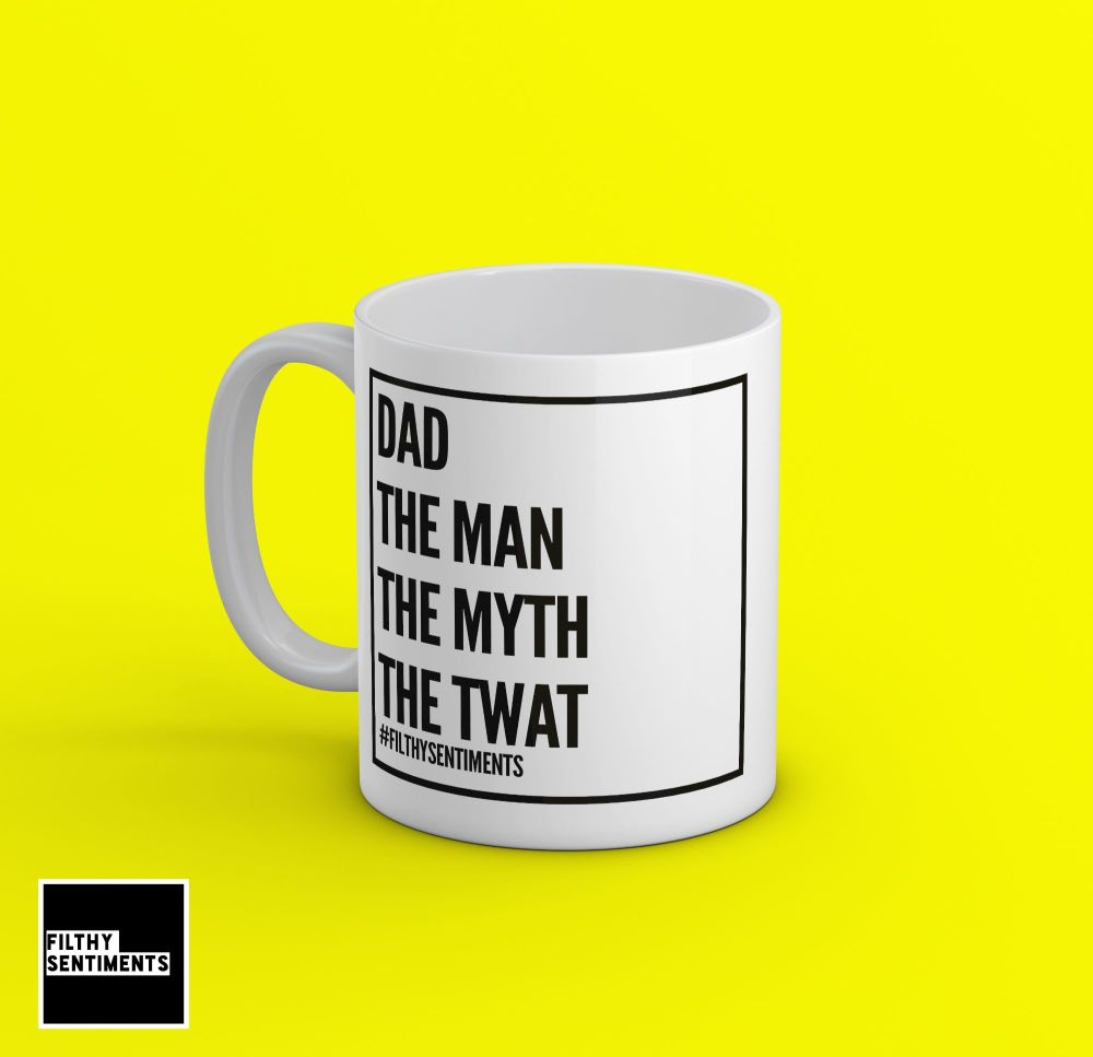 The Man, The Myth, The Twat Mug - 192