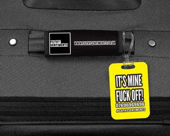IT'S MINE FUCK OFF LUGGAGE TAG - 002