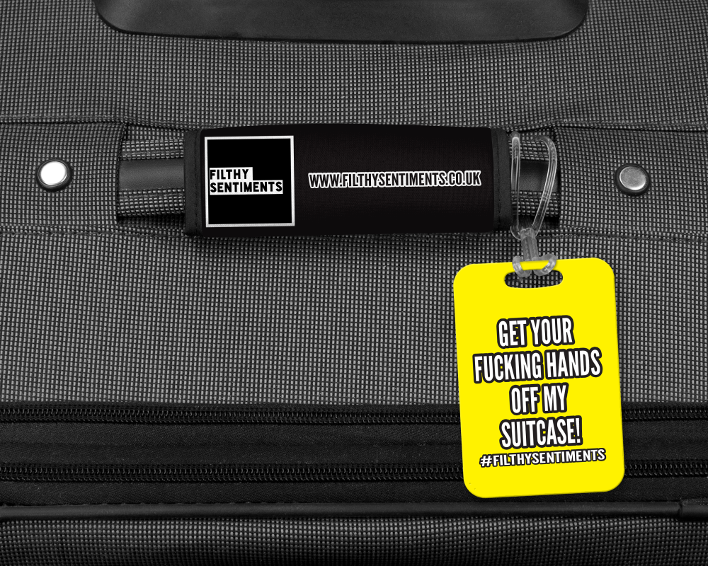 GET YOUR FUCKING HANDS OFF LUGGAGE TAG - 001