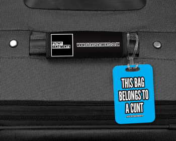 THIS CASE BELONGS TO A CUNT LUGGAGE TAG - 006