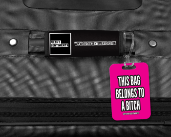 THIS CASE BELONGS TO A BITCH LUGGAGE TAG - 009