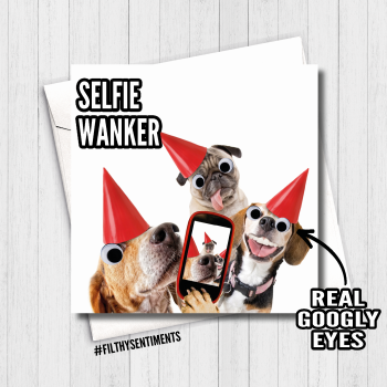 SELFIE WANKER GOOGLY EYES CARD - FS477