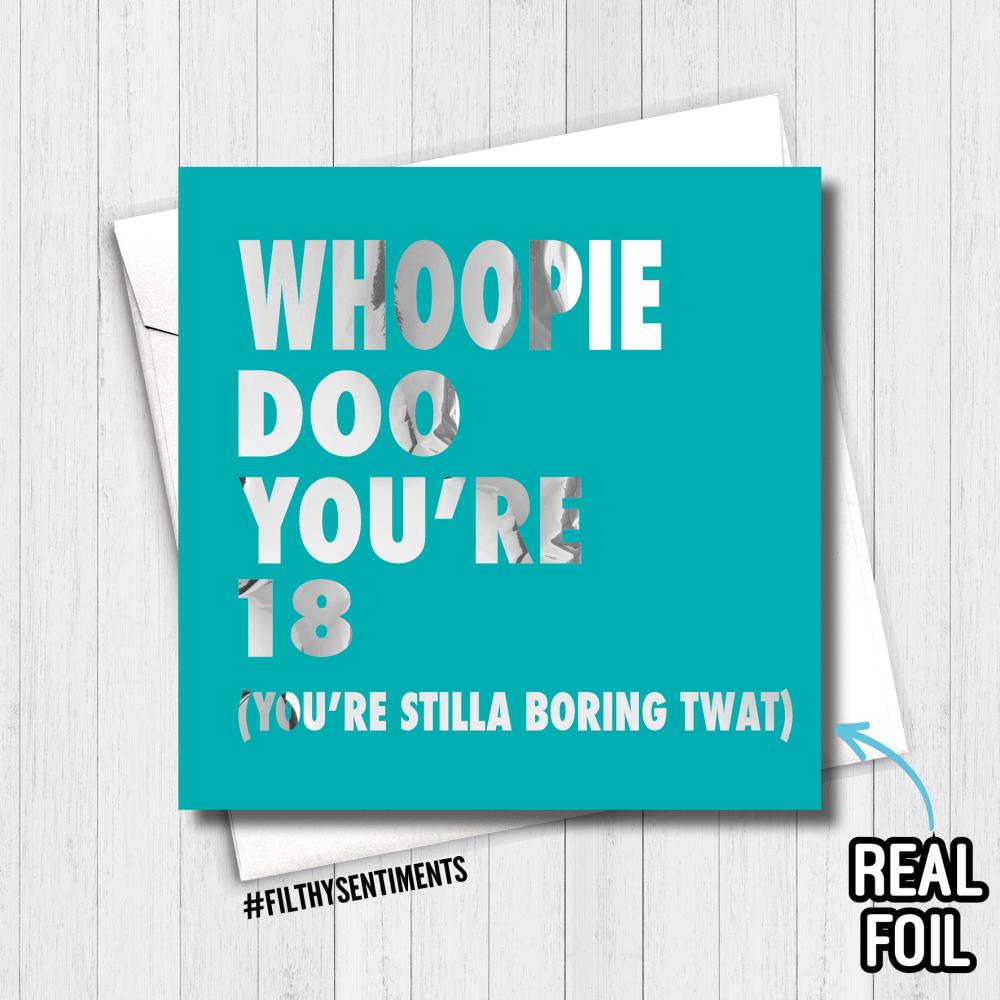 18 WHOOPIE DOO FOIL CARD - FS811 - R0002