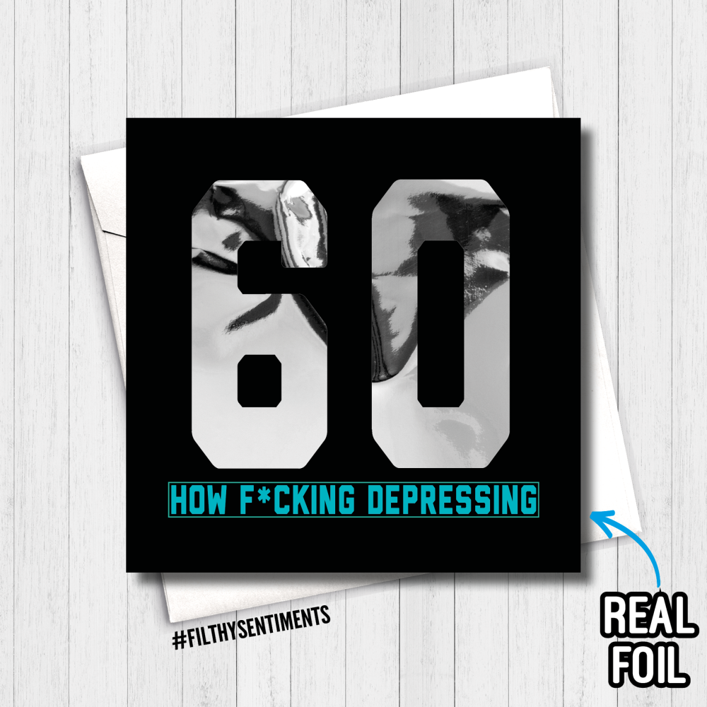 60 DEPRESSING FOIL CARD - FS822 - R0014