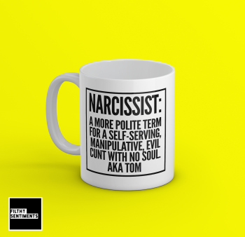 *Narcissist Personalised Mug*