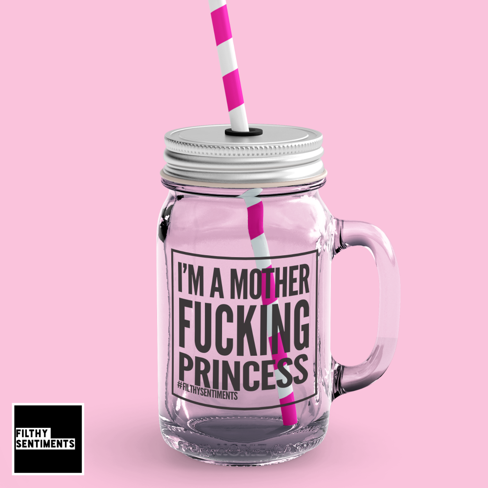 *NEW* I'M A PRINCESS MASON JAR GLASS