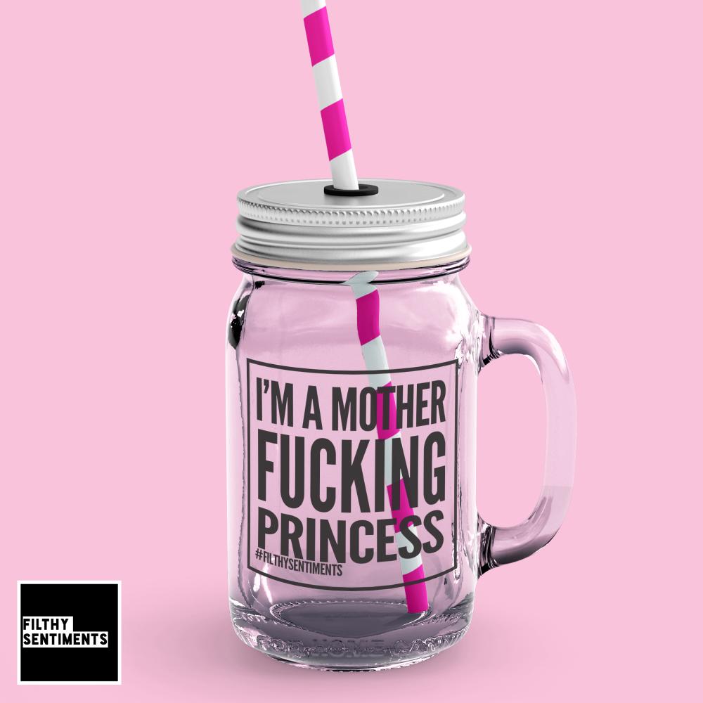 *NEW* I'M A PRINCESS MASON JAR GLASS