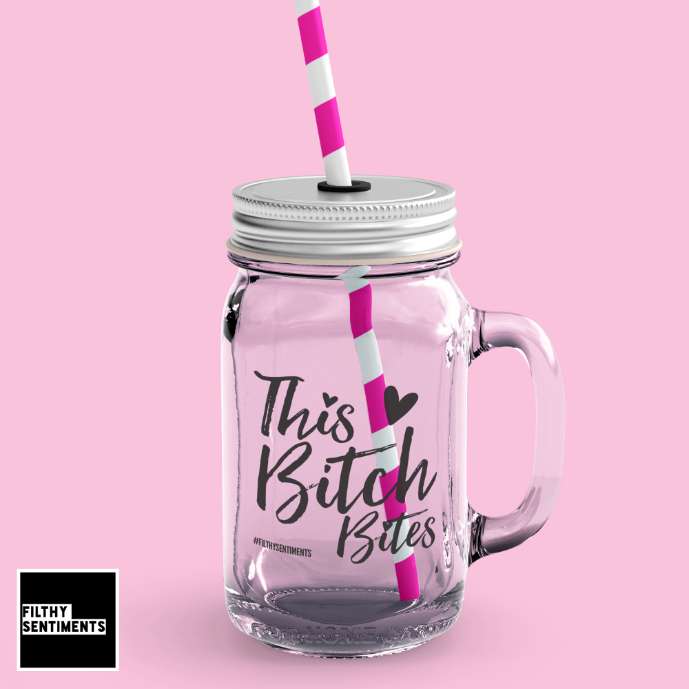 *NEW* THIS BITCH BITES MASON JAR GLASS