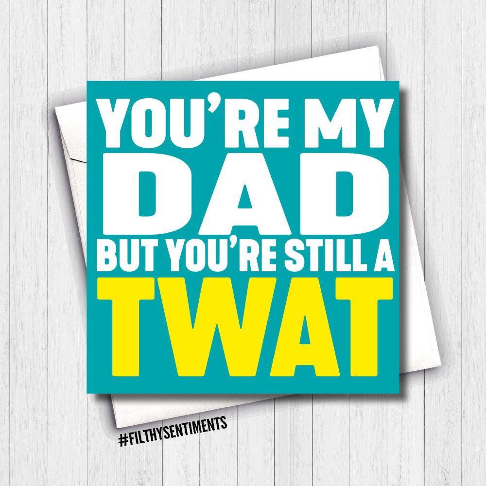 DAD TWAT CARD - FS620