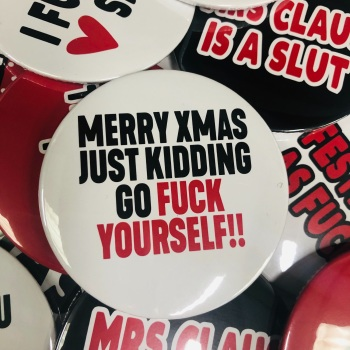 MERRY FUCK YOURSELF ROUND BADGE