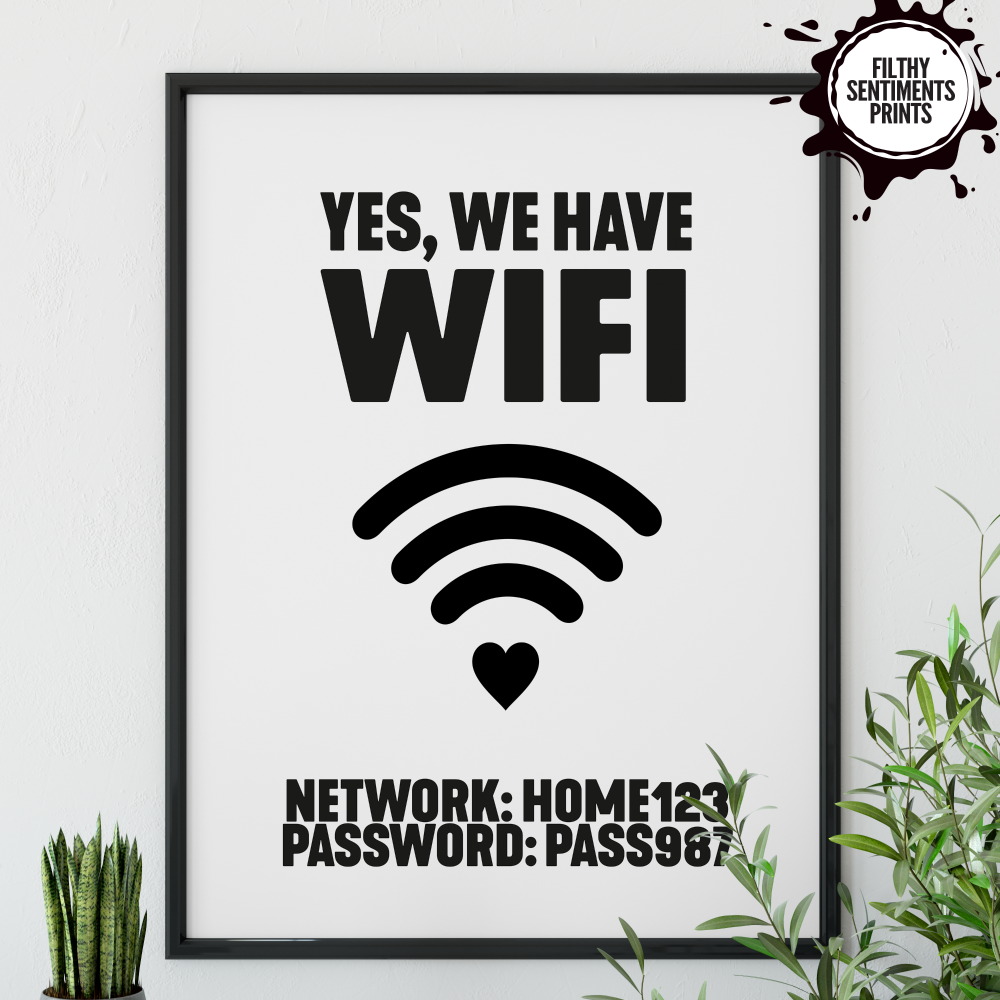 WE HAVE WIFI BESPOKE PRINT - PRINT005