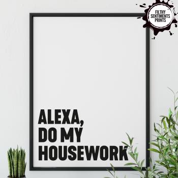 ALEXA, HOUSEWORK PRINT - PRINT008 F00038