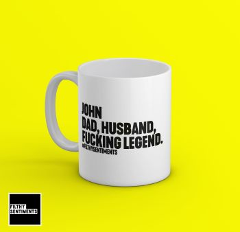 PERSONALISED - Dad, Husband, Legend Mug - 198
