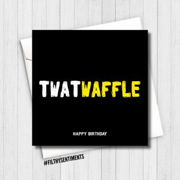 TWATWAFFLE CARD - FS633