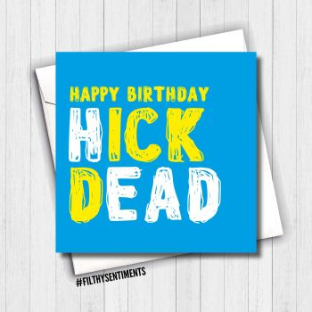 BIRTHDAY HICK DEAD CARD - FS635