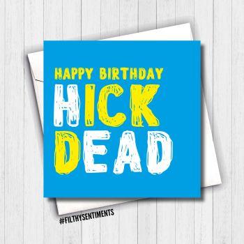 BIRTHDAY HICK DEAD CARD - FS635