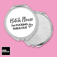 Bitch Please pocket mirror - F00051