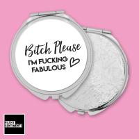 Bitch Please pocket mirror - F00051
