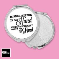 Mirror Mirror Bitch pocket mirror - F00043