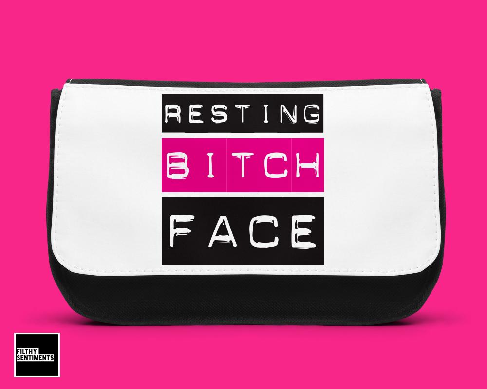 Resting Bitch Face Make up bag - D00022