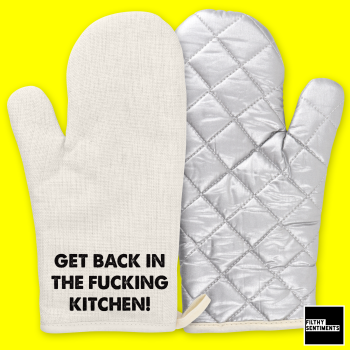 GET BACK IN THE KITCHEN OVEN GLOVE - OG001