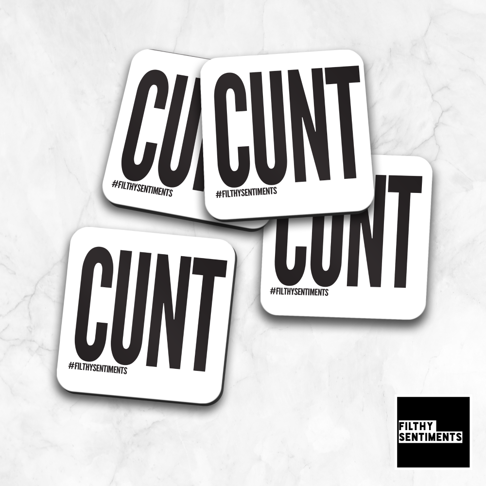CUNT COASTER - CO005