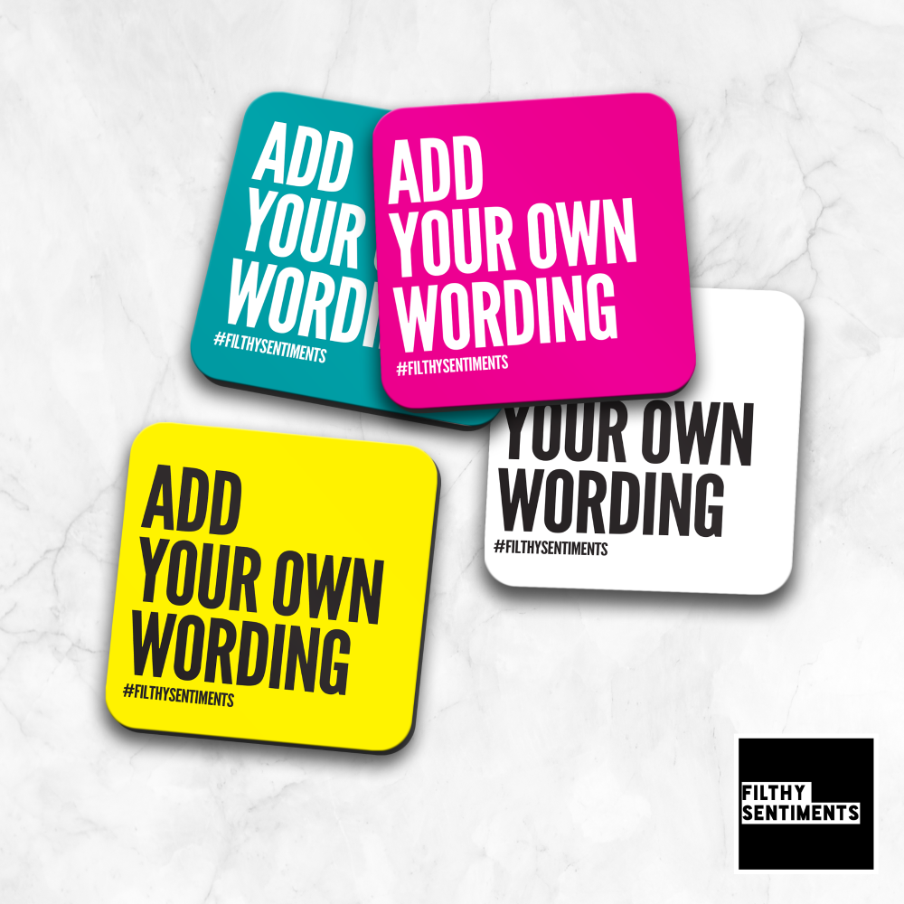 ADD ANY WORDING COASTER - CO006