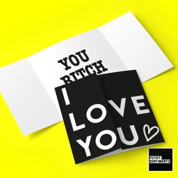 "Hidden message ""I love you, you bitch"" card - G0047 - FS704"