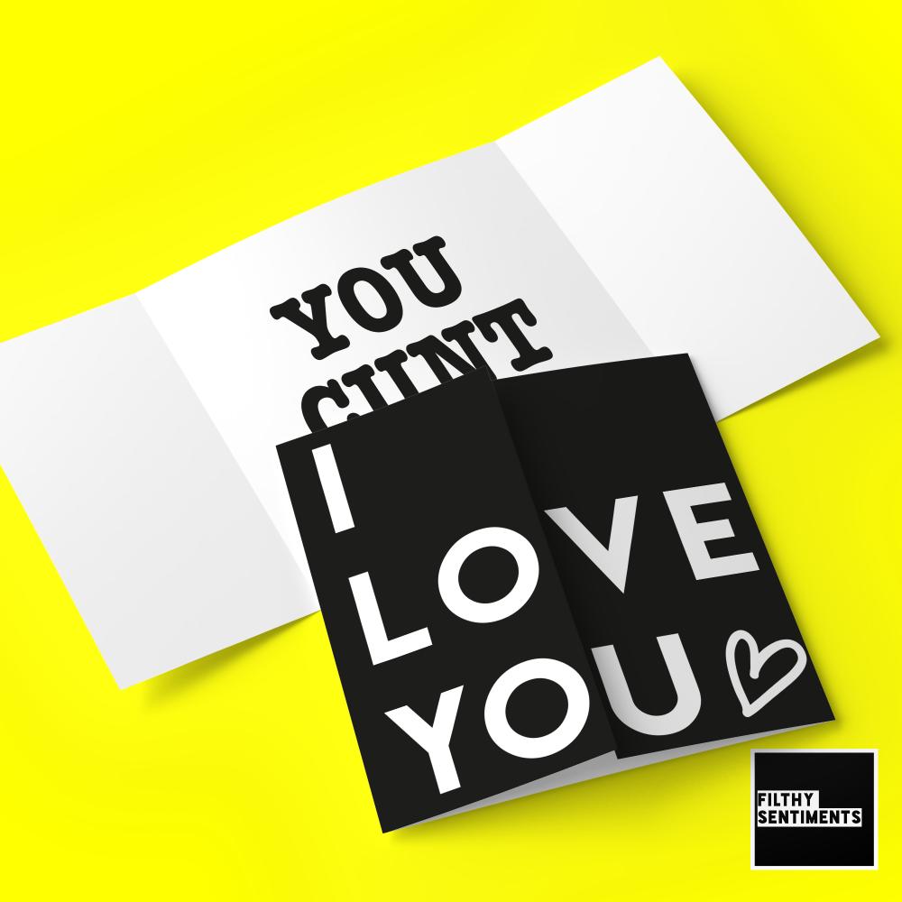 Hidden message I love you, cunt card - B0070 - FS703