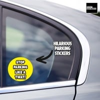 STOP PARKING LIKE A TWAT STICKERS  - E14