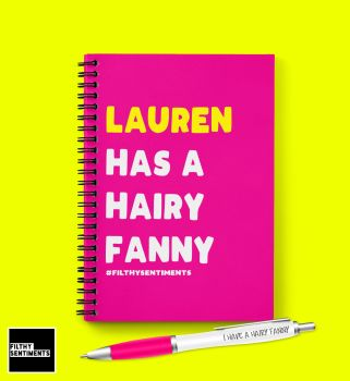 HAIRY FANNY PERSONALISED NOTEBOOK - N033