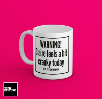 *NEW* WARNING CRANKY MUG