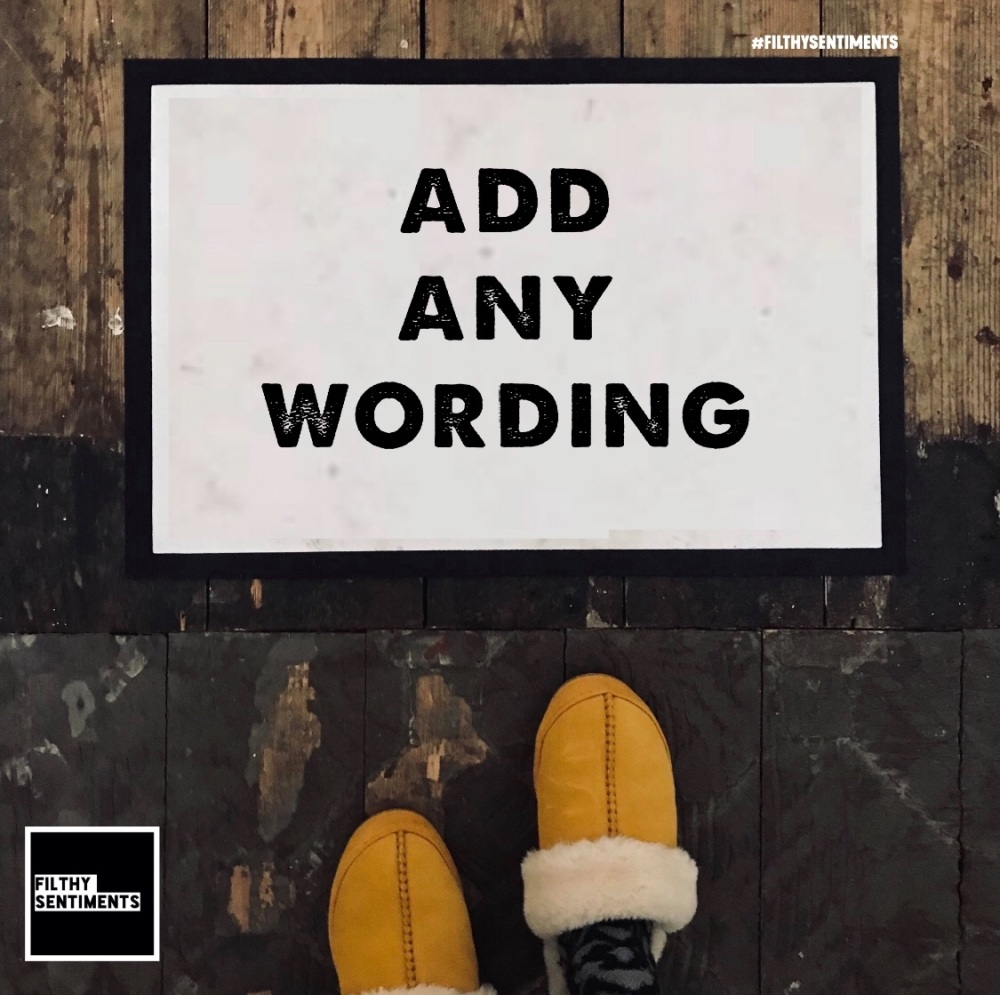 ADD ANY WORDING DOOR MAT