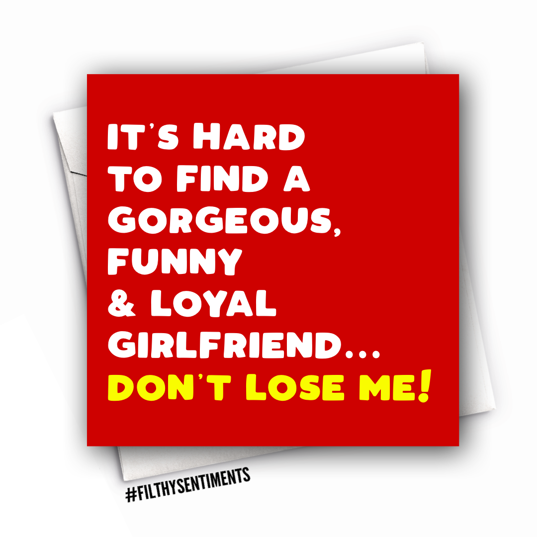 GIRLFRIEND DON'T LOSE ME CARD - FS1003