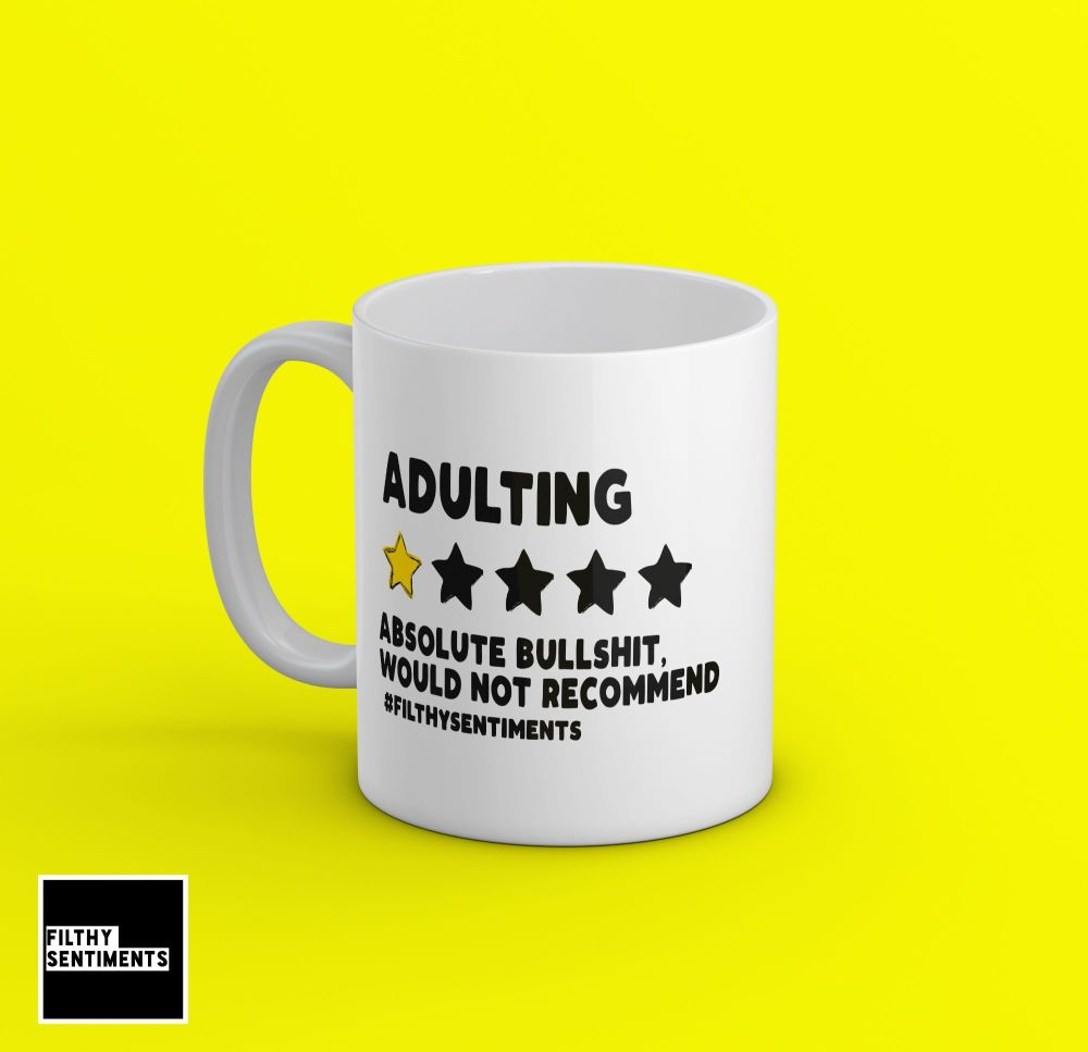 ADULTING REVIEW MUG - 234