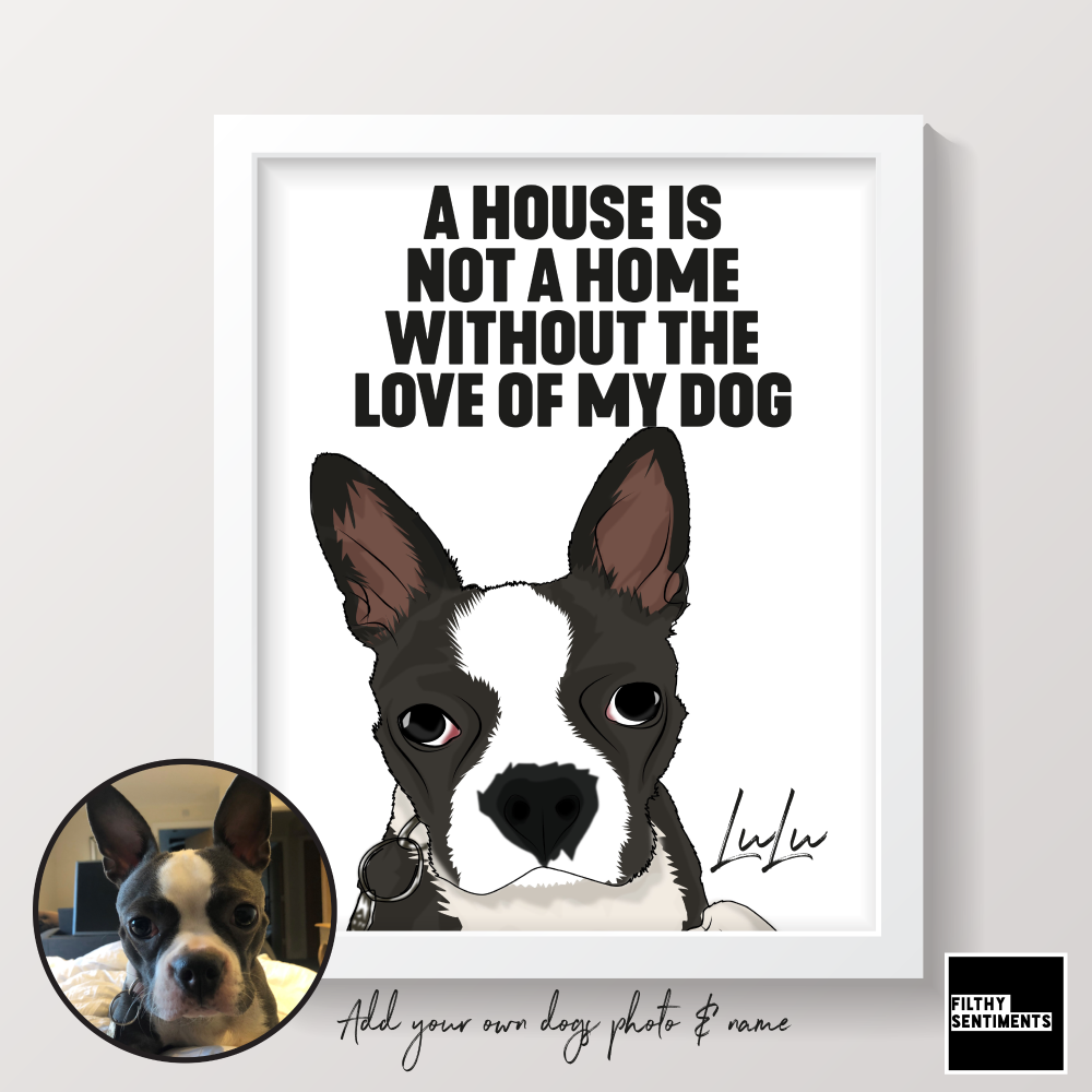 PERSONALISED LOVE OF MY PET PRINT (DOG CAT OR ANY PET) - PET001