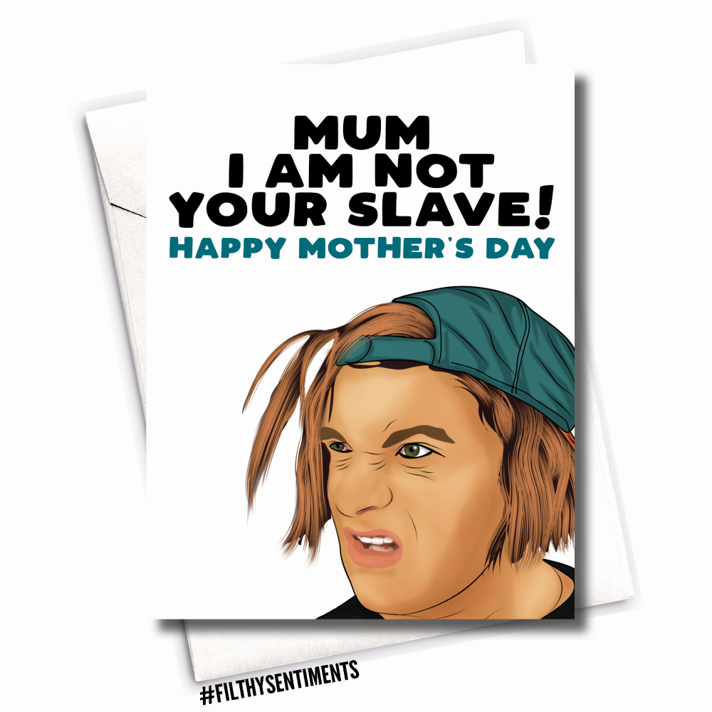 MUM SLAVE MOTHER'S DAY CARD - FS1081