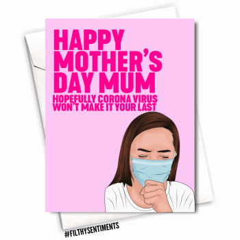 MOTHER'S DAY CORONA  VIRUS CARD