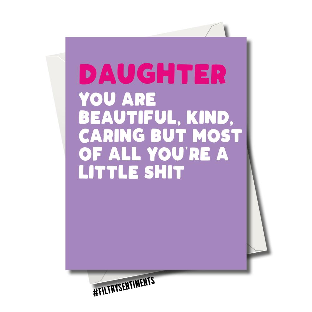 DAUGHTER LITTLE SHIT CARD