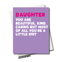 DAUGHTER LITTLE SHIT CARD FS1160