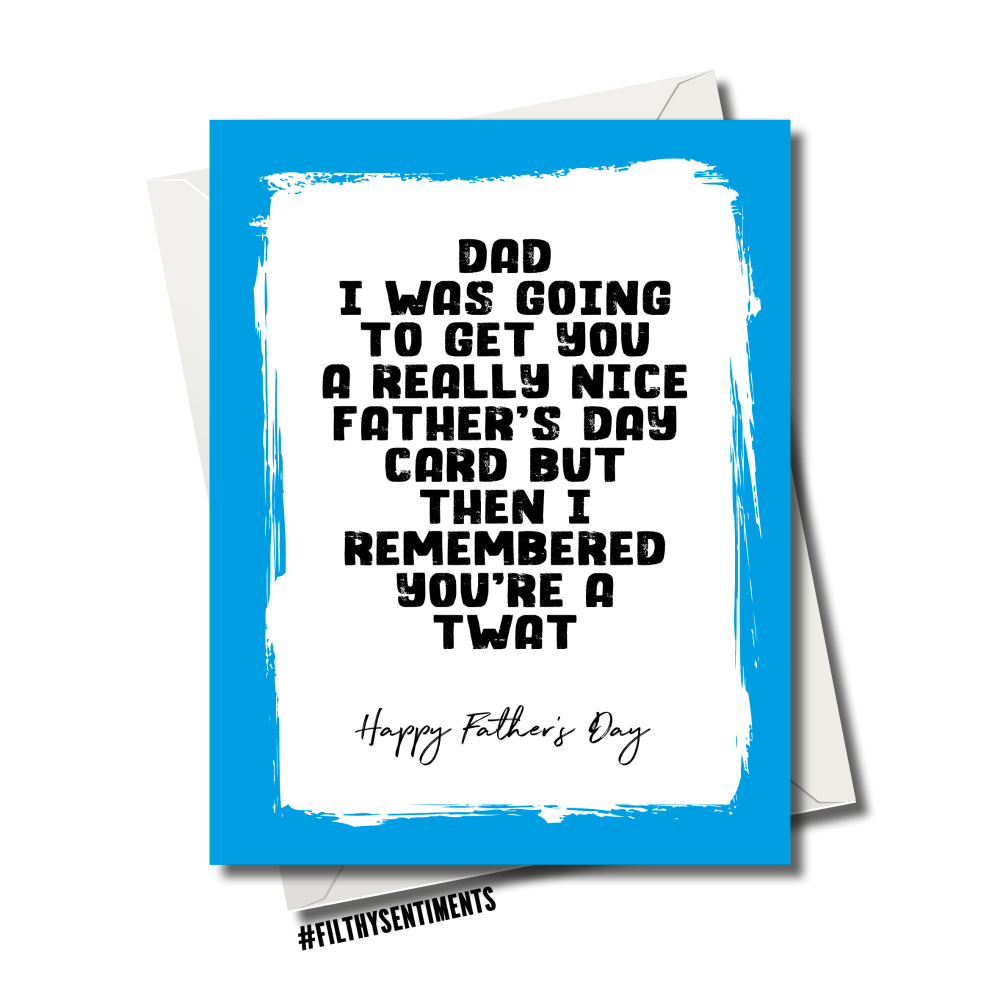 FATHER'S DAY TWAT CARD