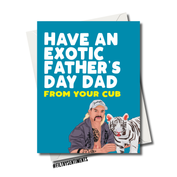 TIGERKING JOE EXOTIC FATHER'S DAY CUB CARD FS1153