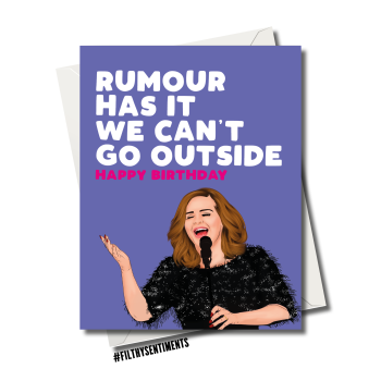 ADELE CAN'T GO OUTSIDE LOCKDOWN BIRTHDAY CARD FS1151