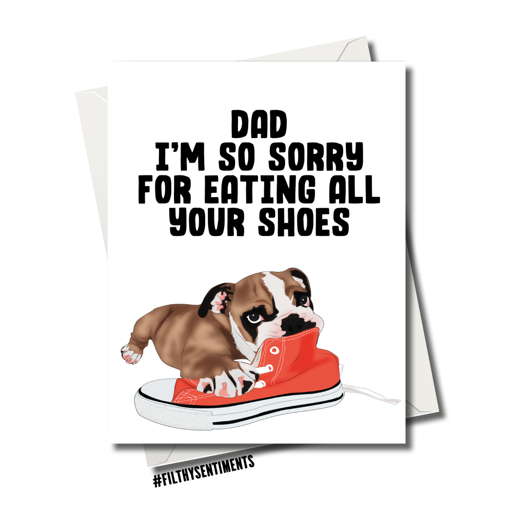 DOG CHEWING SHOES DAD CARD