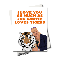 TIGERKING JOE EXOTIC LOVES TIGERS CARD FS1146